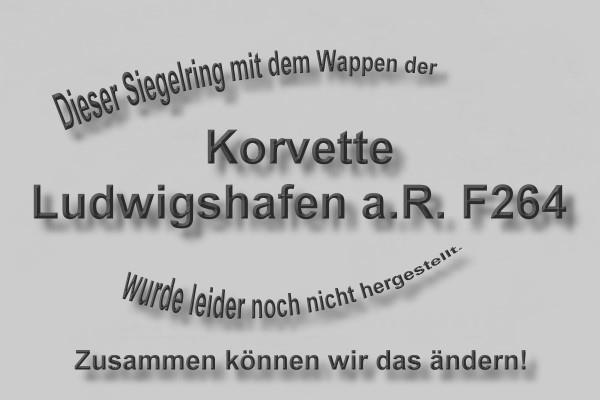 """""""F264"""" Korvette Ludwigshafen am Rhein Wappen Marine-Siegelring Größe 66"""
