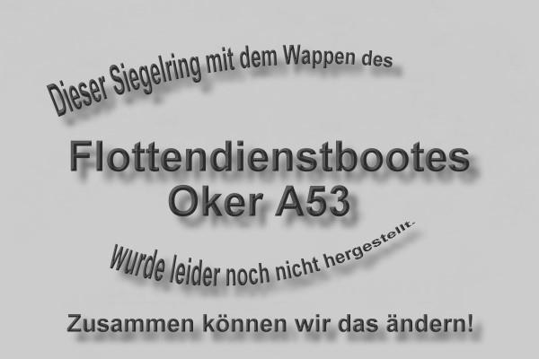"""A53"" Flottendienstboot Oker Wappen Marine-Siegelring Größe 57"